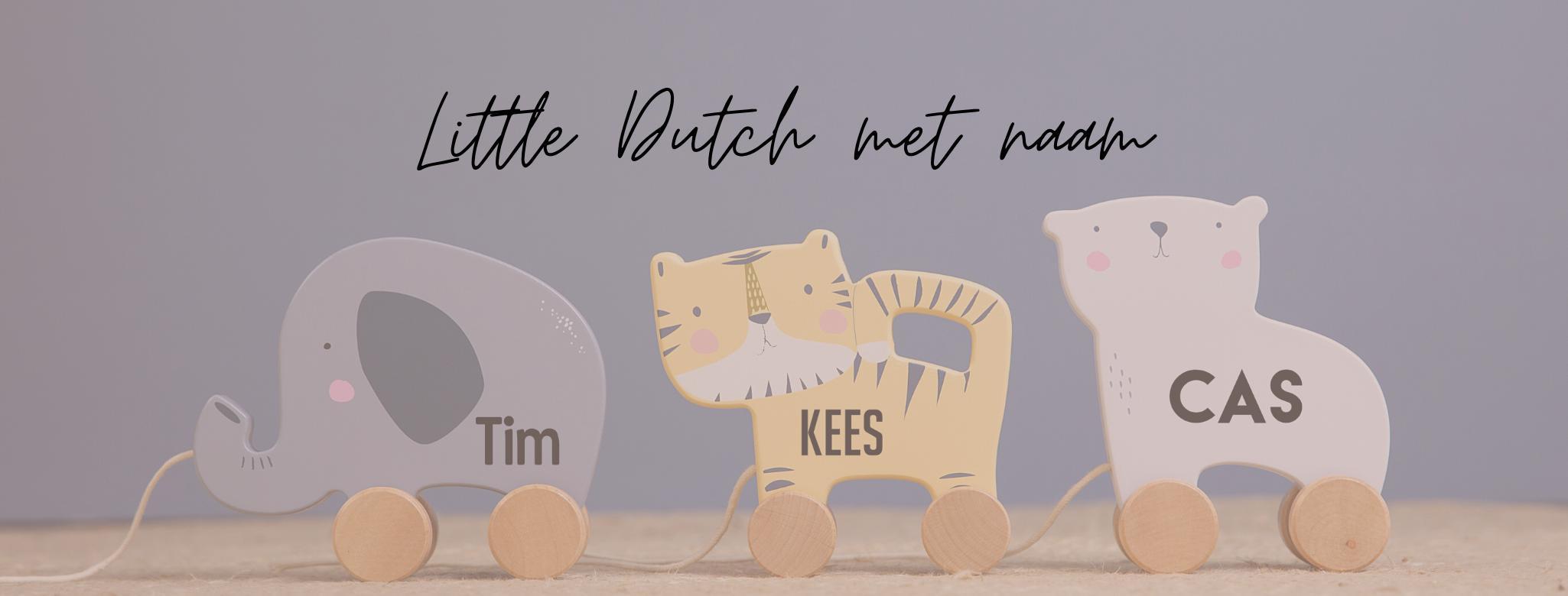 Little Dutch met naam
